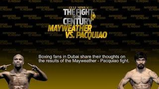 Dubai Boxing Fans Talk About The Mayweather - Pacquiao Decision.