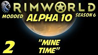 Rimworld Alpha 10 Gameplay Let's Play S 6  Ep  2