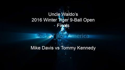 2016 Tiger Tour Winter 9 Ball Open FINALS Mike Davis vs Tommy Kennedy
