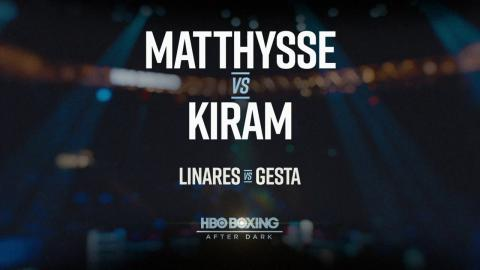 Preview: Matthysse vs. Kiram & Linares vs. Gesta (HBO Boxing)