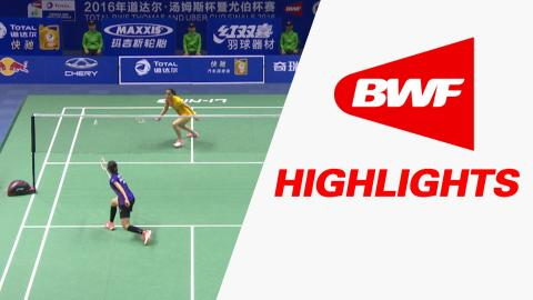 TOTAL BWF Thomas & Uber Cup Finals 2016 | Badminton - QF -Uber Cup THA vs IND – Highlights