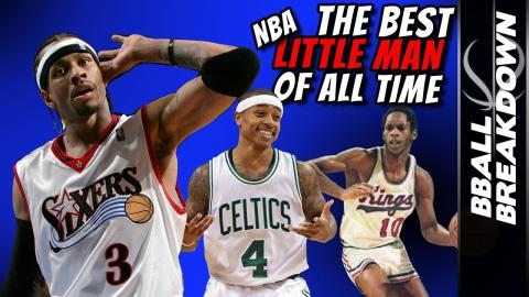 Who Was The BEST NBA Little Man Of All Time?