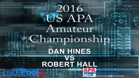 2016 U S  APA Amateur Championship Dan Hines vs Robert Hall