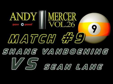 #9 • 2016 Mercer 9-Ball • Shane VANBOENING vs Sean LANE