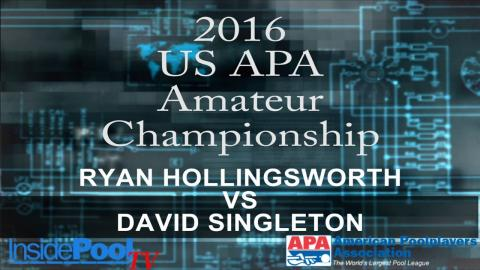 2016 U S  APA Amateur Championship Ryan Hollingsworth vs David Singleton