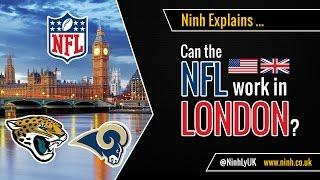 Can The NFL Work In London? American Football In England?!