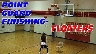 Point Guard  Finishing Moves - Basketball Floater Tutorial