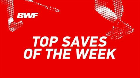 Top Saves of the Week | DAIHATSU Indonesia Masters 2018 | BWF 2018