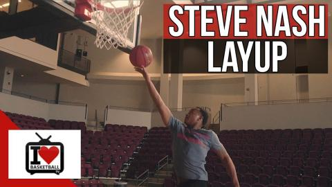 How To Make More Lay Ups With The Steve Nash Lay Up!