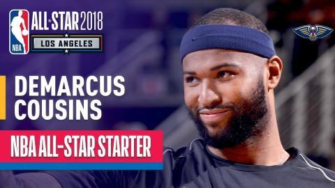 DeMarcus Cousins 2018 All-Star Starter | Best Highlights 2017-2018