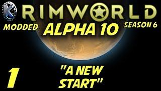 Rimworld Alpha 10 Gameplay / Let's Play (S-6) -Ep. 1-
