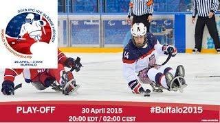 Italy V Japan | Play-off | 2015 IPC Ice Sledge Hockey World Championships A-Pool, Buffalo