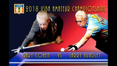 #4 - Gary COHEN vs Larry HUNDLEY - 2018 USBA Amateur Championship