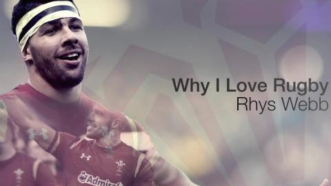 Rhys Webb: Why I love rugby