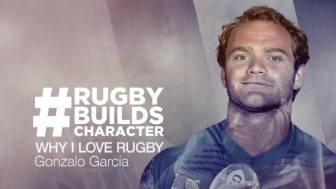 Gonzalo Garcia On His Love Of Rugby | #RugbyBuildsCharacter