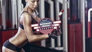 Gym Music Motivation Power Music 2019