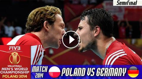 Poland vs Germany | Semifinal World Championship Volleyball 2014
