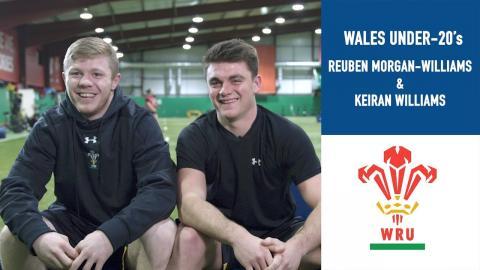 Teammates w/ Wales' Keiran Williams & Reuben Morgan-Williams | U20 Six Nations