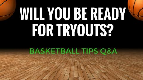 Will You BE READY For BASKETBALL TRYOUTS? 10 MIN RAPID FIRE Q&A!