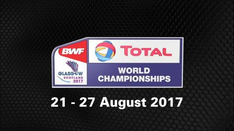TOTAL BWF World Championships 2017 | Badminton 21 - 27 August | Chou Tien Chen