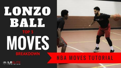 How To: Lonzo Ball Top 3 Basketball Moves!