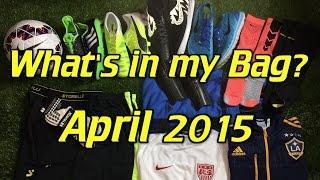 What's In My Soccer Bag - April 2015