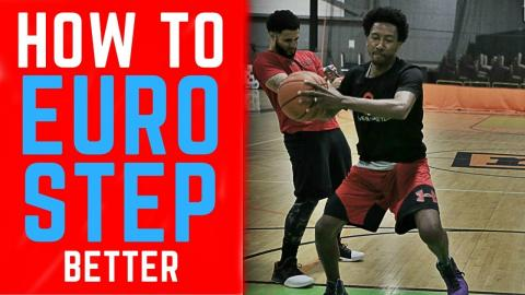 How To: Euro Step Layup Better!