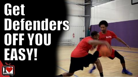 Simple Basketball Moves To Get Defenders Off You