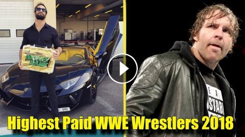 10 CURRENT HIGHEST-PAID Male Wrestlers in the WWE! (2018