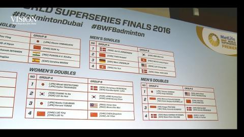 Dubai World Superseries Finals 2016 | Badminton - Draw Ceremony