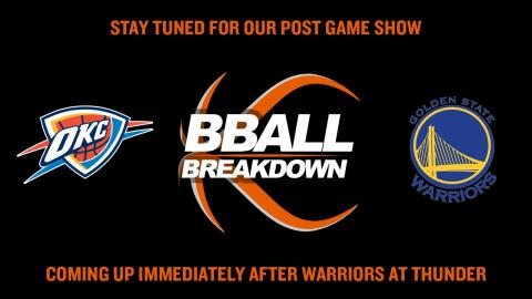 Warriors at Thunder Game 4 LIVE Post Game Show