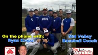 The John Mendola Show Mid Valley Baseball