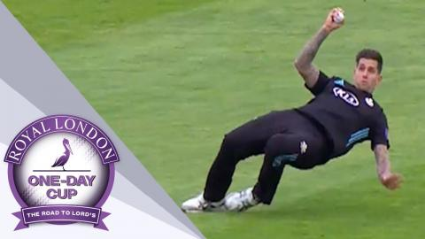 Best Catches - Royal London One-Day Cup 2017
