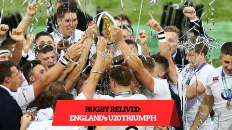 England's U20 Triumph | Rugby Relived
