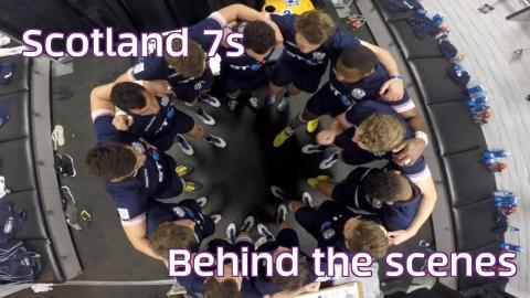Scotland 7s | Behind the scenes