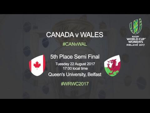 Women's Rugby World Cup - 5th Place Semi Final - Canada v Wales