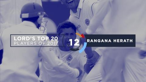 12) Rangana Herath | Lord's Top 20 Players of 2017