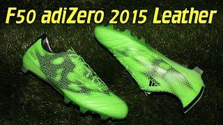Adidas F50 Adizero 2015 Leather Solar Green - Review + On Feet