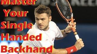 Tennis One Handed Backhand   Master Your Backhand   3 Steps