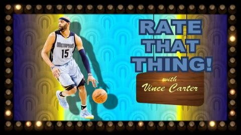 Vince Carter Plays 'Rate That Thing'