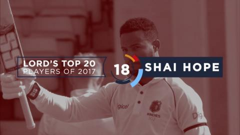 18) Shai Hope | Lord's Top 20 Players of 2017