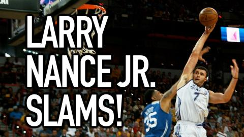Larry Nance Jr. with the Pair of Throwdowns!