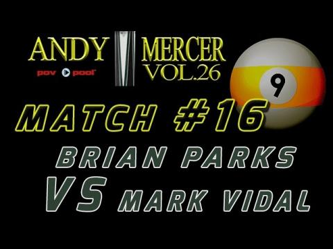 #16 • 2016 Mercer 9-Ball • Brian PARKS vs Mark VIDAL