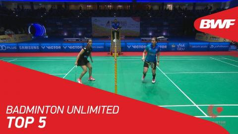 Badminton Unlimited | Top 5 | BWF 2018