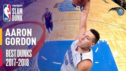 Aaron Gordon Best Dunks of the Season | 2018 Slam Dunk Participant