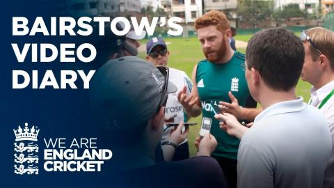 Jonny Bairstow's Player Diary from Bangladesh & India