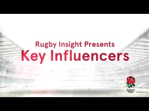 Rugby Insight: Key Influencers, England v France