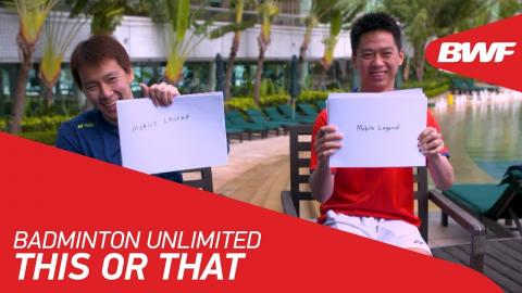 Badminton Unlimited | Gideon/Sukamuljo – This or That | BWF 2018