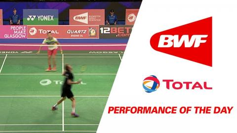 Performance Of The Day | Badminton Day 1 - TOTAL BWF World Championships 2017