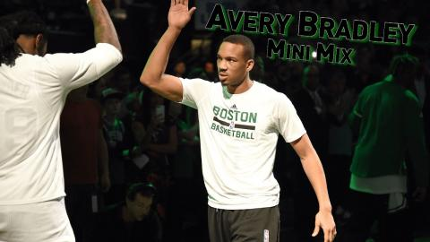 Mini Mix #25: Avery Bradley Does It On Both Ends